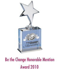 be-the-change-honorable-mention-award-2010a