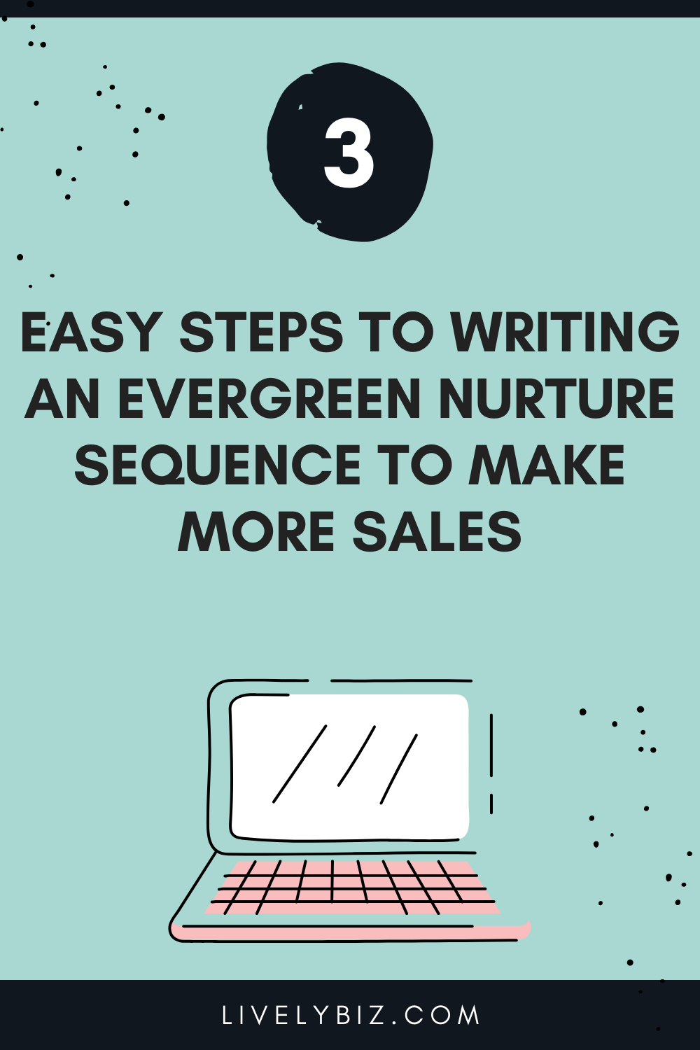 Writing an evergreen nurture sequence to make more sales